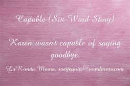 capable-six-word-story