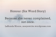 honour-six-word-story