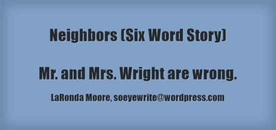 neighbors-six-word-story