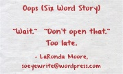 oops-six-word-story-wait