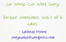 six-words-six-word-story