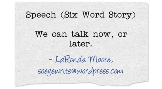 speech-six-word-story-we