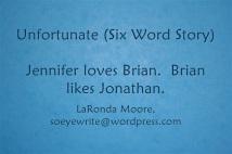 unfortunate-six-word