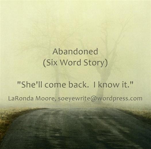 abandoned-six-word-story