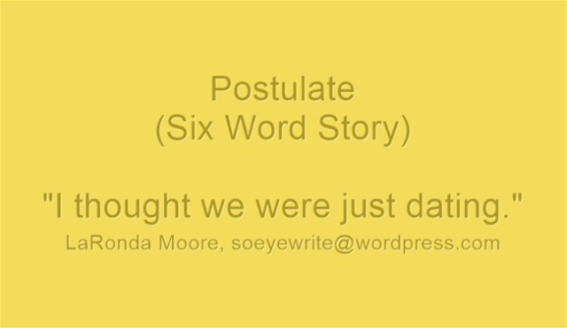 postulate-six-word-story