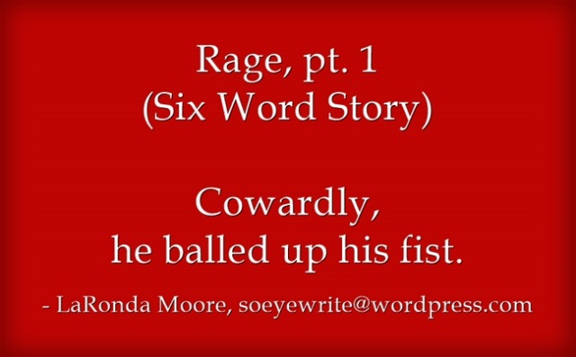 rage-pt-1-six-word-story
