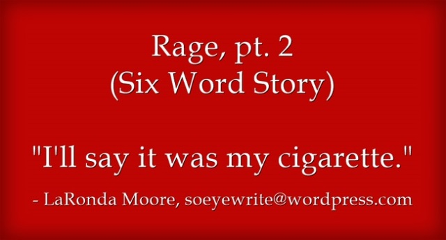 rage-pt-2-six-word-story