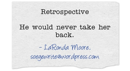 Retrospective-He-would