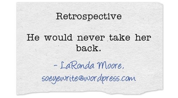 Retrospective-He-would