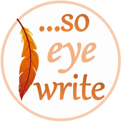 …so eye write